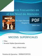 Micosis Más Frecuentes en El 1er Nivel de Atención