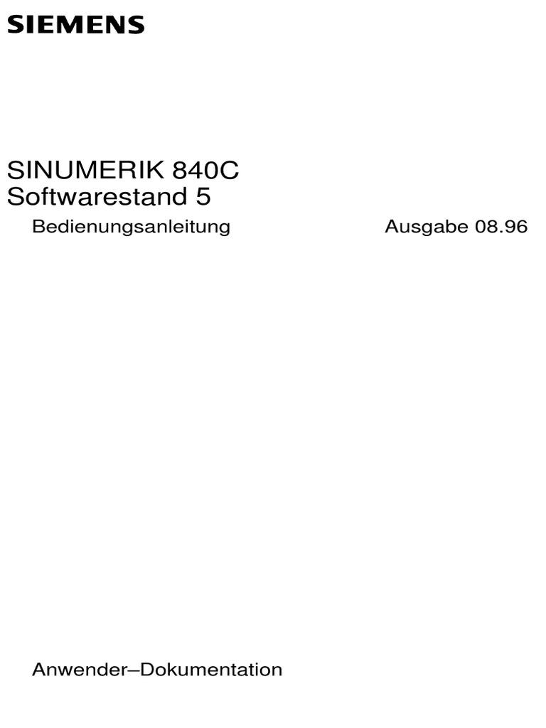 Sinumerik 840c Softwarestand 5 Bedienungsanleitung Ausgabe 0896