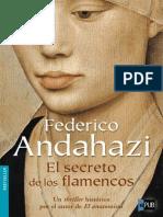 El Secreto de Los Flamencos - Federico Andahazi