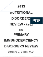 Nutritional Disorders Review - Part 2 - And Primary Immunodeficiency Disorders