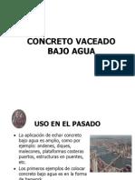 Concreto Vaceado Bajo Agua