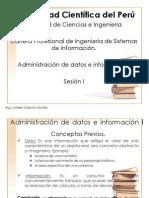 Administracion de Datos e Informacion I - SesionI