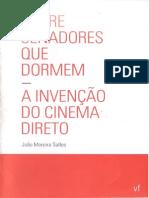 A invenção do cinema direto