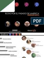 Rutas Por El Pasado de América Enseñanza Básica y Enseñanza Media.
