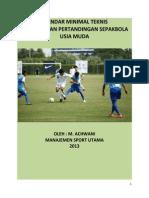 Standar Minimal Teknis Pelaksanaan Pertandingan Sepakbola Usia muda