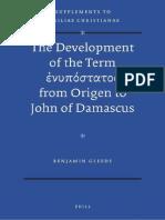 [VigChr Supp 113] Benjamin Gleede - The Development of the Term 'Epipostatos' From Origen to John of Damascus 2012