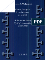 [VigChr Supp 055] Steven a. McKinion - Words, Imagery, And the Mystery of Christ a Reconstruction of Cyril of Alexandrias Christology, 2000