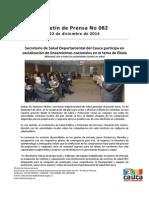 Boletín 082_ Secretario de Salud Departamental Del Cauca Participa en Socialización de Lineamientos Nacionales en El Tema de Ébola