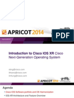 APRICOT2014 - Introduction to IOS-XR- Cisco's Next Generation Operating System