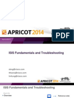 APRICOT2014 - IsIS Fundamentals and Troubleshooting