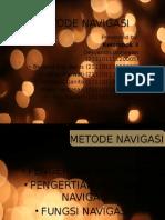 METODE NAVIGASI