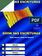Show Das Escrituras - Quiz das escituras