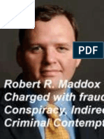 Robert R. Maddox is Charged with Indirect Criminal Contempt, fraud, conspiracy