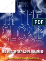 Living in the Cloud
