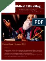 Biblical Life EMagazine Premier Issue