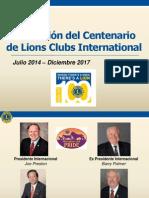 Celebración del Centenario de Lions Clubs International