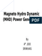 Magneto Hydro Dynamic (MHD) Power Generation