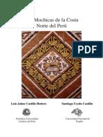 CASTILLO UCEDA Los Mochicas de La Costa Norte