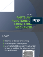 Parts and functions of loom, Loom mechanism.ppt