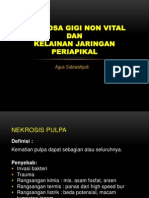Gigi Non Vital&Kelainan Jaringan Periapikal