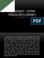 Pembangkit Listrik Tenaga Bayu (Angin )