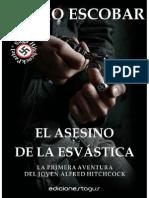 El Asesino de La Esvastica - Mario Escobar
