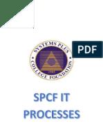 SPCF IT Processes