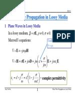 Plane Wave Propagation in Lossy Media
