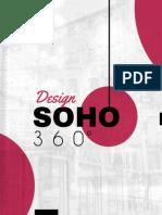 Soho 360 - 8 Design