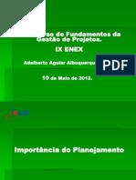 Minicurso de Fundamentos da Gestão de Projetos_IX ENEX.ppt