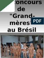 """Le Concours de """"Grandmères"""" Au Brésil"""