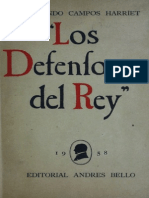 Fernando Campos Harriet, Los Ultimos Defensores Del Rey
