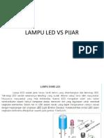 Lampu Led vs Pijar