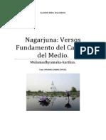 Nagarjuna Versos Fundamendo Del Camino Del Medio.