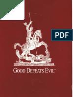 Good Defeats Evil