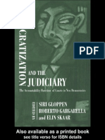 Siri Gloppen, Roberto Gargarella, Elin Skaar Democratization and the Judiciary the Accountability Function of Courts in New Democracies 2004
