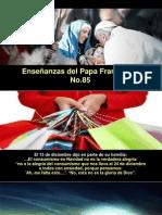 Enseñanzas Del Papa Francisco - Nº 85