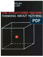 The Structured Vacuum