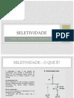 Modulo 1 - Conceitos de Seletividade