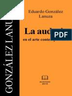 Gonzalez Lanuza E - La Audacia en El Arte Contemporaneo