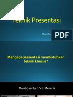 5. Teknik Presentasi
