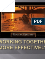 Working Together More Effectively