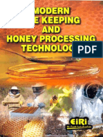 MODERN BEE KEEPING AND HONEY PROCESSING TECHNOLOGY