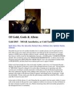 Of Gold, Gods & Aliens