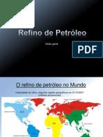 Refino de Petróleo - Visão Geral