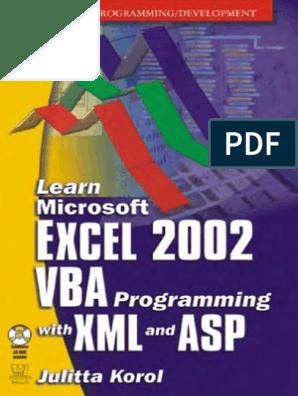 Korol 'Learn Microsoft Excel 2002 VBA Programming With XML