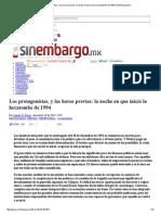 Los Protagonistas, y Las Horas Previas_ La Noche en Que Inició La Hecatombe de 1994 _ SinEmbargo MX