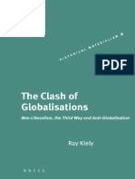 The Clash of Globalisations Neo-Liberalism, The Third Way and Anti-Globalisation-Brill Academic Pub(2005)