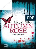 Dark Heroine - Autumn Rose - Gibbs, Abigail