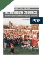 Tres Evangelistas Carismáticos 2014